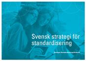 en-svensk-strategi-for-standardisering1webb